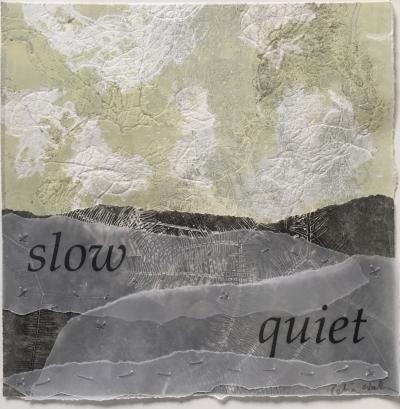 Slow, Quiet